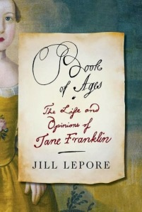 Book of Ages, by Jill Lepore.