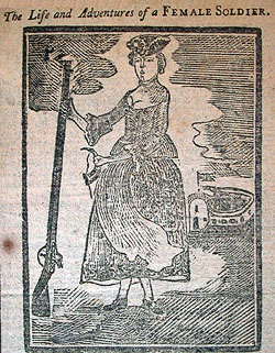 "Hannah Snell, as depicted in an excerpt from ""The Life and Adventures of a Female Soldier,"" the narrative of the most famous cross-dressing British soldier of the century. It appeared in Isaiah Thomas's New England Almanack (Boston, 1774). Printers recycled the image on other imprints. American Antiquarian Society."