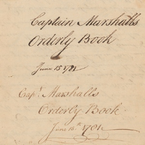 Captain Christopher Marshall Orderly Book, 1781. Society of the Cincinnati Library.